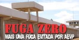 FUGA ZERO: AEVPs impedem fuga na PIII de Franco da Rocha