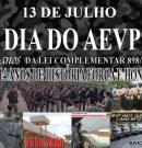 13 DE JULHO DIA DO AEVP, 15 ANOS DA LEI COMPLEMENTAR 898/2001
