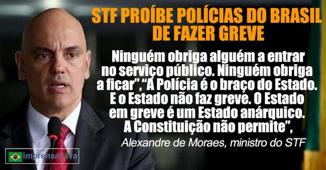 STF proíbe forças policiais do Brasil de fazer greve. São serviços essenciais de segurança pública