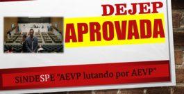 EXCLUSIVO: DEJEP para AEVPs acaba de ser aprovado